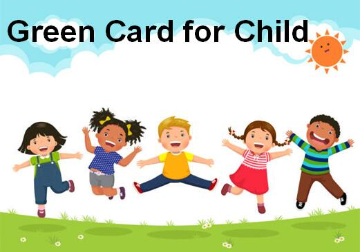 Green Card for Child