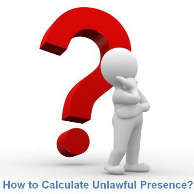 How to Calculate Unlawful Presence