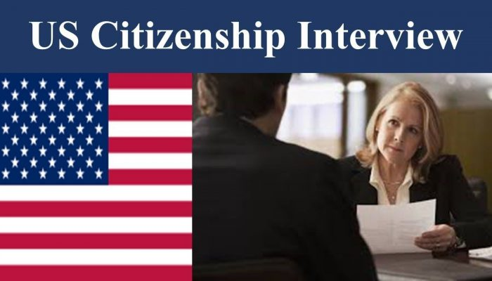 N-400 Citizenship Interview